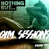Nothing But... Gym Sessions, Vol. 13 - EP de Various Artists