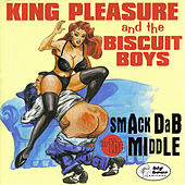 Smack Dab In The Middle de King Pleasure