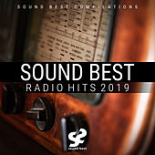 Sound Best Radio Hits 2019 by Various Artists