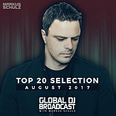 Global DJ Broadcast - Top 20 August 2017 de Various Artists