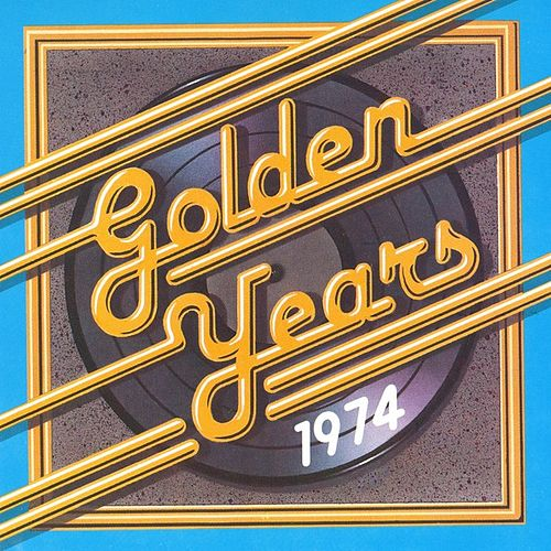 Golden Years - 1974 by Various Artists