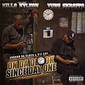 On Da Clock Since Day One by Killa Kyleon