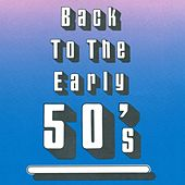 Back To The Early 50's de Various Artists