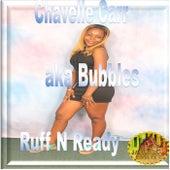 Ruff N Ready by Bubbles