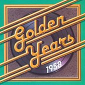 Golden Years - 1958 by Various Artists