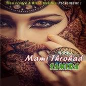 Mami throhad by Samira