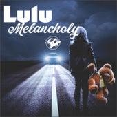 Melancholy von Lulu