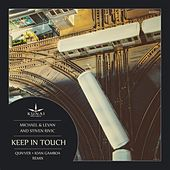 Keep in Touch by Michael & Levan