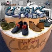 Clarks Again by VYBZ Kartel