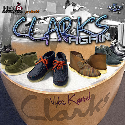 Clarks Again by VYBZ Kartel