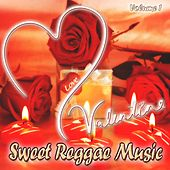 Valentine Sweet Reggae Music Vol 1 by Various Artists