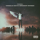 Angels With Broken Wings by Phora