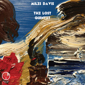 The Lost Quintet von Miles Davis