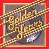 Golden Years - 1955 by Various Artists