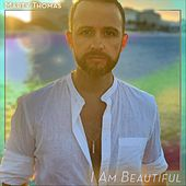 I Am Beautiful de Marty Thomas