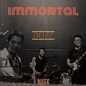 Immortal by The Buzz