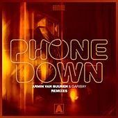 Phone Down (Remixes) by Armin Van Buuren