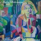Alltid ska vi minnas von Malin Pettersson