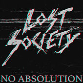 No Absolution by The Lost Society
