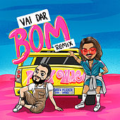 Vai Dar Bom (Remix) de Dan Murata