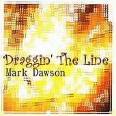 Draggin' The Line by Mark Dawson