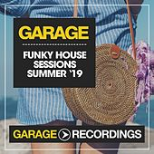 Funky House Sessions Summer '19 de Various Artists