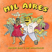 Mil Aires by Browns Crew