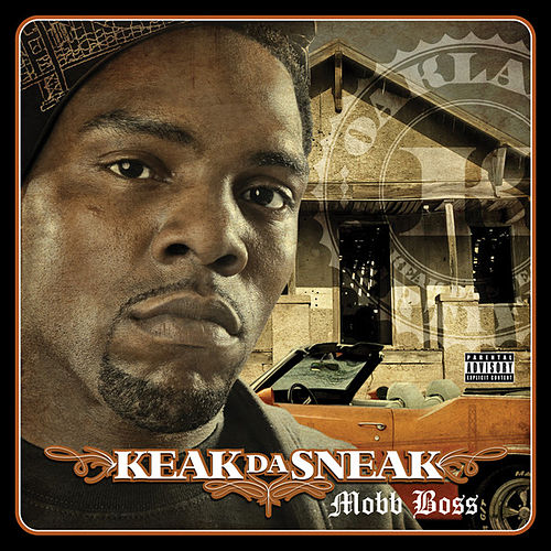 Mobb Boss by Keak Da Sneak
