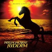 High Horse Riddim by Various Artists