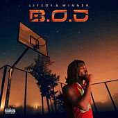 Life of A Winner by BOD