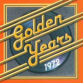 Golden Years - 1972 von Various Artists