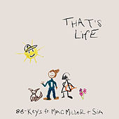 That's Life (feat. Mac Miller & Sia) by 88-Keys
