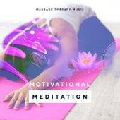 Motivational Meditation von Massage Therapy Music