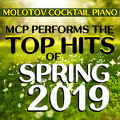 MCP Performs the Top Hits of Spring 2019 de Molotov Cocktail Piano