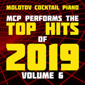 MCP Top Hits of 2019, Vol. 6 de Molotov Cocktail Piano
