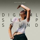 Digital Sleep Sound by Sleep Sound Library