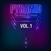 Pyramid, Vol. 1 (The Sound of Techno) by Various Artists