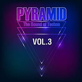 Pyramid, Vol. 3 (The Sound of Techno) di Various Artists