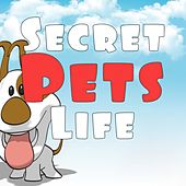 Secret Pets Life de Various Artists