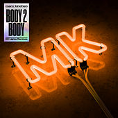 Body 2 Body (KC Lights Remixes) de MK