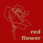 Red Flower by Anorak