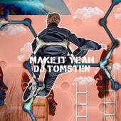 Make It Yeah by Dj tomsten