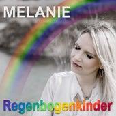Regenbogenkinder by Melanie