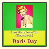 Love Me or Leave Me (Remastered) by Doris Day