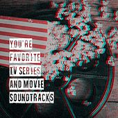You're Favorite Tv Series and Movie Soundtracks de Soundtrack Wonder Band