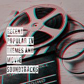 Recent Popular Tv Themes and Movie Soundtracks by Movie Soundtrack All Stars