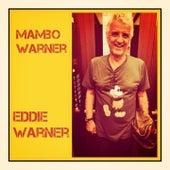 Mambo Warner by Eddie Warner