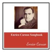 Enrico caruso songbook by Enrico Caruso