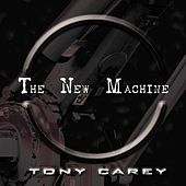 The New Machine von Tony Carey