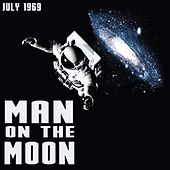 Man on the Moon: July 1969 de Various Artists